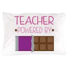 Teacher Powered By Chocolate Pillow Case