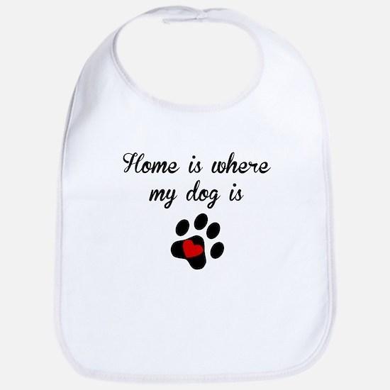 Home Is Where My Dog Is Bib