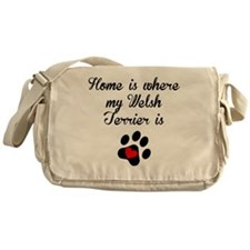 Home Is Where My Welsh Terrier Is Messenger Bag