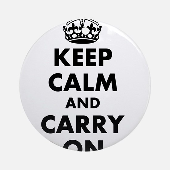Keep calm and carry on   Personalized Ornament (Ro