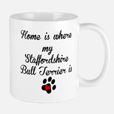 Home Is Where My Staffordshire Bull Terrier Is Mug