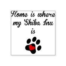 Home Is Where My Shiba Inu Is Sticker