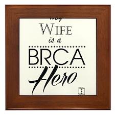 BRCA Hero – Wife Framed Tile