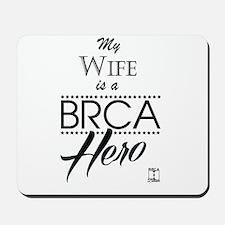 BRCA Hero – Wife Mousepad