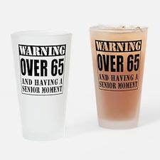 Over 65 Senior Moment Drinkware Drinking Glass