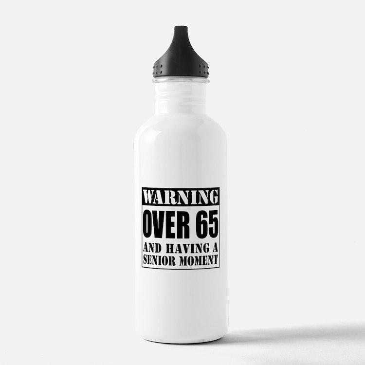 Over 65 Senior Moment Drinkware Water Bottle