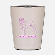 Pitbull Mom Shot Glass