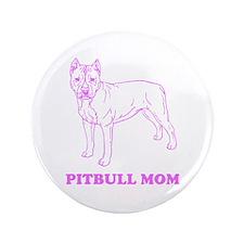 "Pitbull Mom 3.5"" Button (100 pack)"