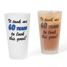 Took 60 Years Look Good Drinking Glass