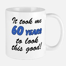 Took 60 Years Look Good Mugs