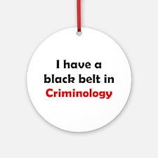 criminology black belt Ornament (Round)