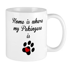 Home Is Where My Pekingese Is Mugs