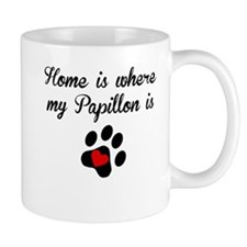 Home Is Where My Papillon Is Mugs