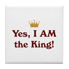 Yes, I AM the King Tile Coaster