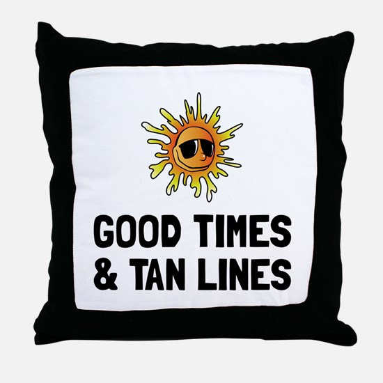 Good Times Tan Lines Throw Pillow