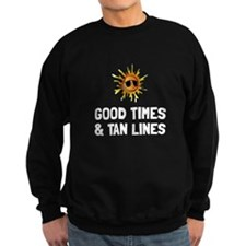 Good Times Tan Lines Sweatshirt