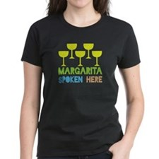 Margarita Spoken Here Tee