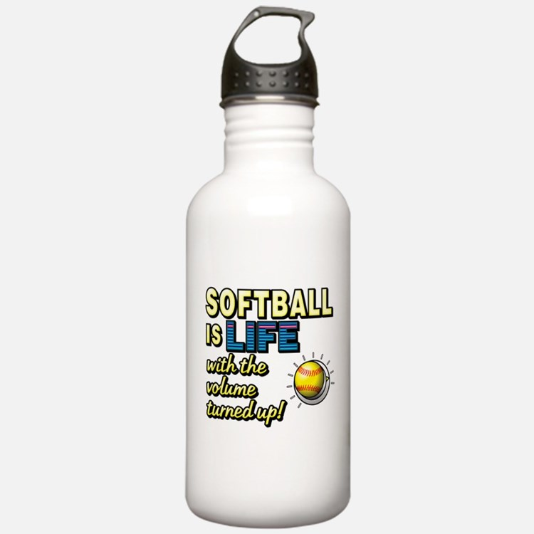 Softball is Life with the Volume Turned Up! Water