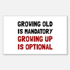 Growing Up Optional Decal