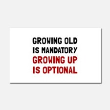 Growing Up Optional Car Magnet 20 x 12