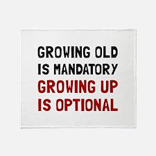 Growing Up Optional Throw Blanket