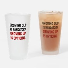 Growing Up Optional Drinking Glass
