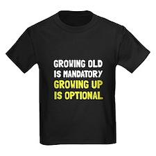 Growing Up Optional T-Shirt