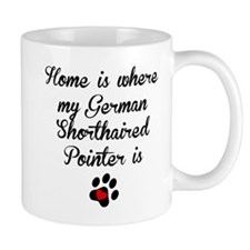 Home Is Where My German Shorthaired Pointer Is Mug