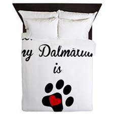 Home Is Where My Dalmatian Is Queen Duvet