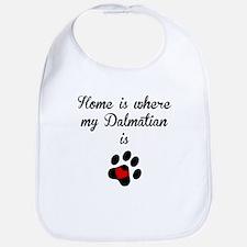 Home Is Where My Dalmatian Is Bib