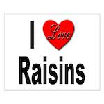 I Love Raisins Small Poster