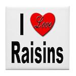 I Love Raisins Tile Coaster