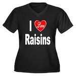 I Love Raisins (Front) Women's Plus Size V-Neck Da