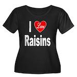 I Love Raisins (Front) Women's Plus Size Scoop Nec