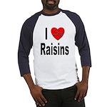 I Love Raisins (Front) Baseball Jersey