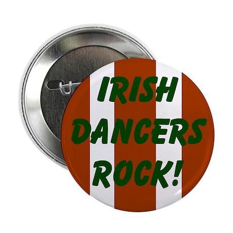 """Irish Dancers Rock"" 2.25"" Button (10 pack)"