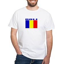 Dolj, Romania Shirt