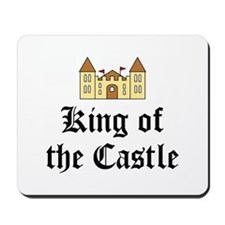King of the Castle Mousepad