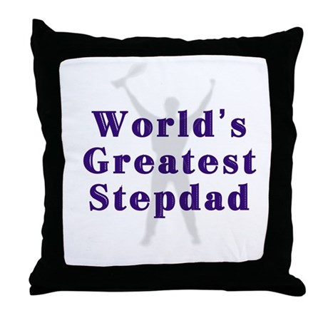World's Greatest Stepdad Throw Pillow