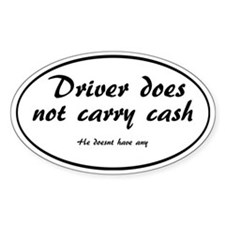 Driver does not carry cash Decal