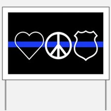 Love Peace Officer Yard Sign