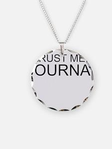 Trust Me, I'm A Journalist Necklace