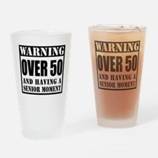 Over 50 Senior Moment Drinkware Drinking Glass