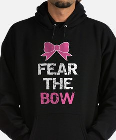 Fear the bow Hoodie