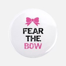 """Fear the bow 3.5"""" Button"""