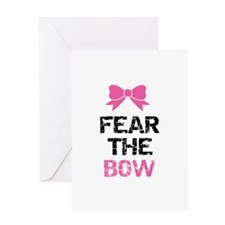 Fear the bow Greeting Card