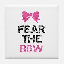 Fear the bow Tile Coaster