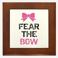 Fear the bow Framed Tile