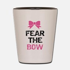 Fear the bow Shot Glass
