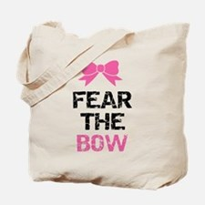 Fear the bow Tote Bag